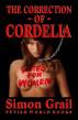 The Correction of Cordelia by Simon Grail