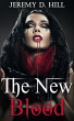 The New Blood (Occult Erotica) by Jeremy D. Hill