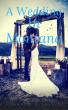 A Wedding In Montana by Jason Miller