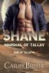 Shane: Marshal of Tallav by Cailin Briste