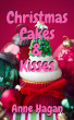 Christmas Cakes and Kisses by Anne Hagan