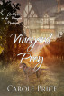 Vineyard Prey ~ A Shakespeare in the Vineyard Mystery by Carole Price