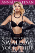 Marla's Dirty Desires 7: Swallow Your Pride (Femdom Erotica) by AnnaLee Keenan