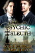 The Psychic and the Sleuth by Summer Devon