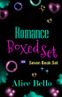 Romance Boxed Set: Seven Book Set by Alice Bello