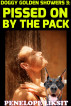 Pissed On By The Pack: Doggy Golden Showers 3 by Penelope Liksit