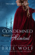 Condemned & Admired - The Earl's Cunning Wife (#9 Love's Second Chance Series) by Bree Wolf