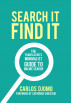 Search It, Find It. The Translator's Minimalist Guide to Online Search by Carlos Djomo