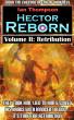 Hector Reborn - Volume II: Retribution by Ian Thompson