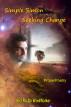 Simple Simon Seeking Change by Sha'Ra On WindWalker