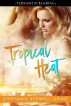 Tropical Heat by Stephanie Bedwell-Grime