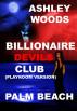 Billionaire Devils Club-Palm Beach (Playroom Version) by Ashley Woods