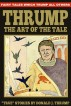 The Art of the Tale: Fairy Tales Which Trump All Others by Donald J. Thrump