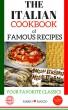 The Italian Cookbook of Famous Recipes by Mario Mazzo
