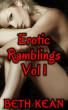 Erotic Ramblings - Vol 1 by Beth Kean