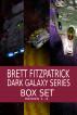Dark Galaxy Box Set by Brett Fitzpatrick