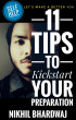 11 Tips to Kick Start Your Preparation by Nikhil Bhardwaj