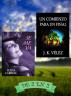 Se me va & Un Comienzo para un Final. De 2 en 2 by Elena Larreal & J. K. Vélez