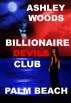 Billionaire Devils Club-Palm Beach by Ashley Woods