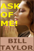 Ask Of Me! by Bill Taylor