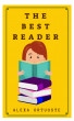 The Best Reader by Alexa Ortuoste