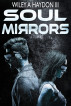 Soul Mirrors by Wiley Haydon