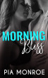 Morning Bliss by Pia Monroe