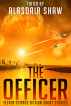 The Officer by Alasdair Shaw