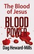 Blood Power by Dag Heward-Mills