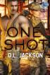 One Shot: An Omega Team Novella by D.L. Jackson