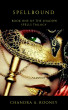 Spellbound: (Shadow Spells Trilogy) (Volume 1) by Chandra A. Rooney