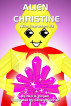 Alien Christine. Alien Characters #4 by Neil A. Hogan