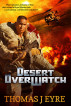 Desert OverWatch by Thomas J Eyre