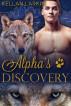 Alpha's Discovery (Alphas' Fated Mates #3) by kellanlarkin