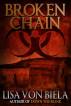 Broken Chain by Lisa von Biela