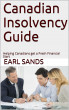 Canadian Insolvency Guide by Earl Sands