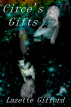 Circe's Gifts by Lazette Gifford