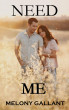 Need Me - A Short Story by Melony Gallant