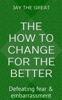 the How to Change for the Better: Chapter Three