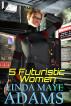 5 Futuristic Women by Linda Maye Adams