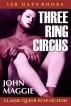 Three Ring Circus by John Maggie