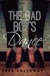 The Bad Boy's Dance by Vera Calloway