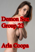 Demon Sex Group 23 by Arla Coopa