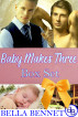 Baby Makes Three Mpreg Boxset by Bella Bennet
