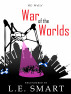 The War of the Worlds - Regendered by L.E. Smart