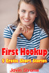 First Hookup: 5 Erotic Short Stories by Javin Strome