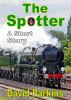 The Spotter - a Short Story by David Parkins