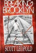 Breaking Brooklyn by Scott Leopold