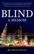 Blind: A Memoir by Belo Miguel Cipriani