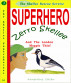Superhero Zerro Skellee And The London Magpie Thief by AnneMarie Callan